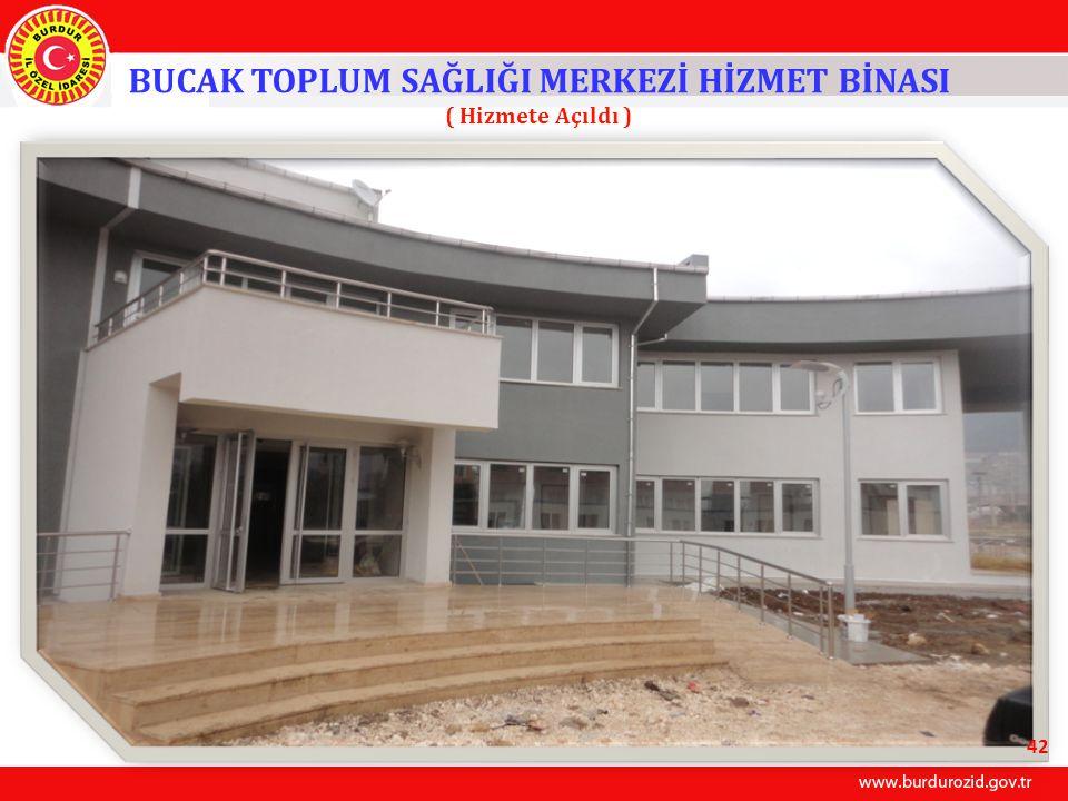 BUCAK TOPLUM SAĞLIĞI MERKEZİ HİZMET BİNASI ( Hizmete Açıldı ) 42