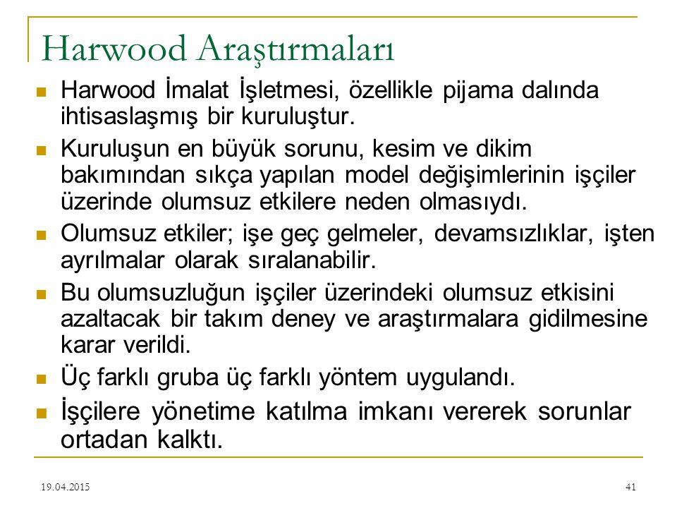 41 Harwood Araştırmaları Harwood İmalat İşletmesi, özellikle pijama dalında ihtisaslaşmış bir kuruluştur. Kuruluşun en büyük sorunu, kesim ve dikim ba