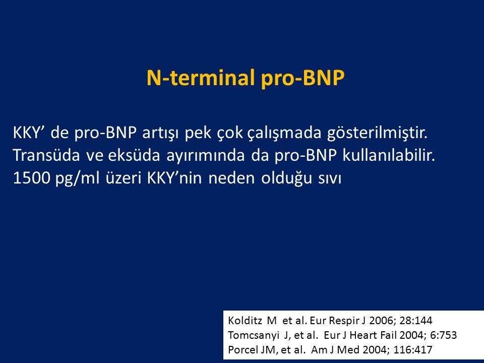 N-terminal pro-BNP KKY' de pro-BNP artışı pek çok çalışmada gösterilmiştir. Transüda ve eksüda ayırımında da pro-BNP kullanılabilir. 1500 pg/ml üzeri