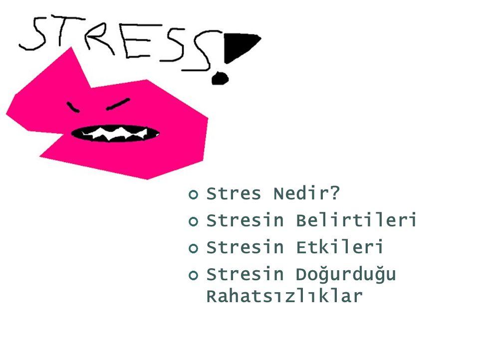 STRES TANIMI VE TARİHİ