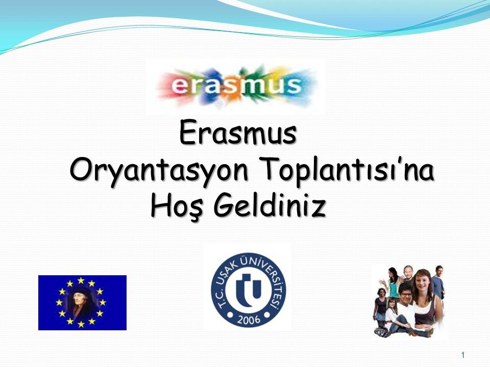 Erasmus Oryantasyon Toplantısı'na Hoş Geldiniz 1