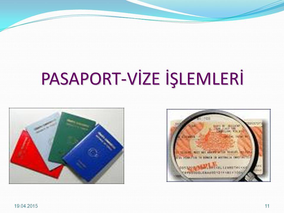 PASAPORT-VİZE İŞLEMLERİ 19.04.201511