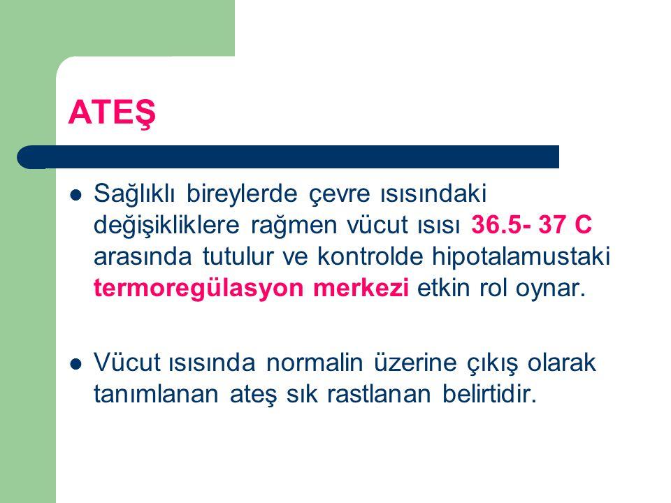 LABORATUVAR İkinci basamak a) Yinelenen kan kültür örneklemesi b) Tuberküloz taraması ve kültürleri c) Immunglobulin düzeyleri d) Mantar kültürleri e) Kedi tırmığı hastalığı ve Lyme hastalığı serolojisi f) Streptokok titreleri g) ANA h) Ekokardiyografi i) Abdominal ve toraks görüntülemesi j) C.