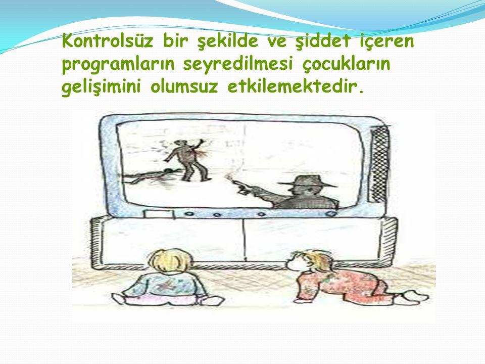 Televizyon çocukların yaşamını fiziksel olarak da etkilemektedir.