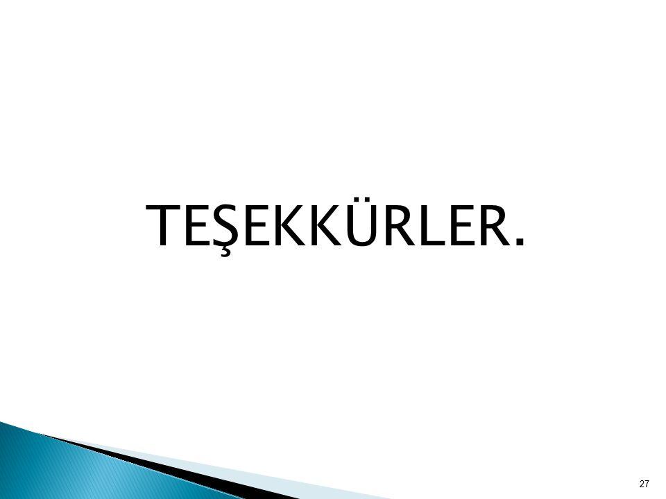 TEŞEKKÜRLER. 27