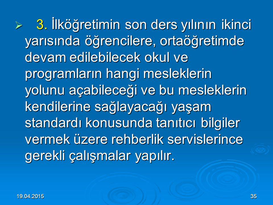 19.04.201534  Madde 23 – İlköğretimin amaç ve görevleri, milli eğitimin genel amaçlarına ve temel ilkelerine uygun olarak,  1. Her Türk çocuğuna iyi