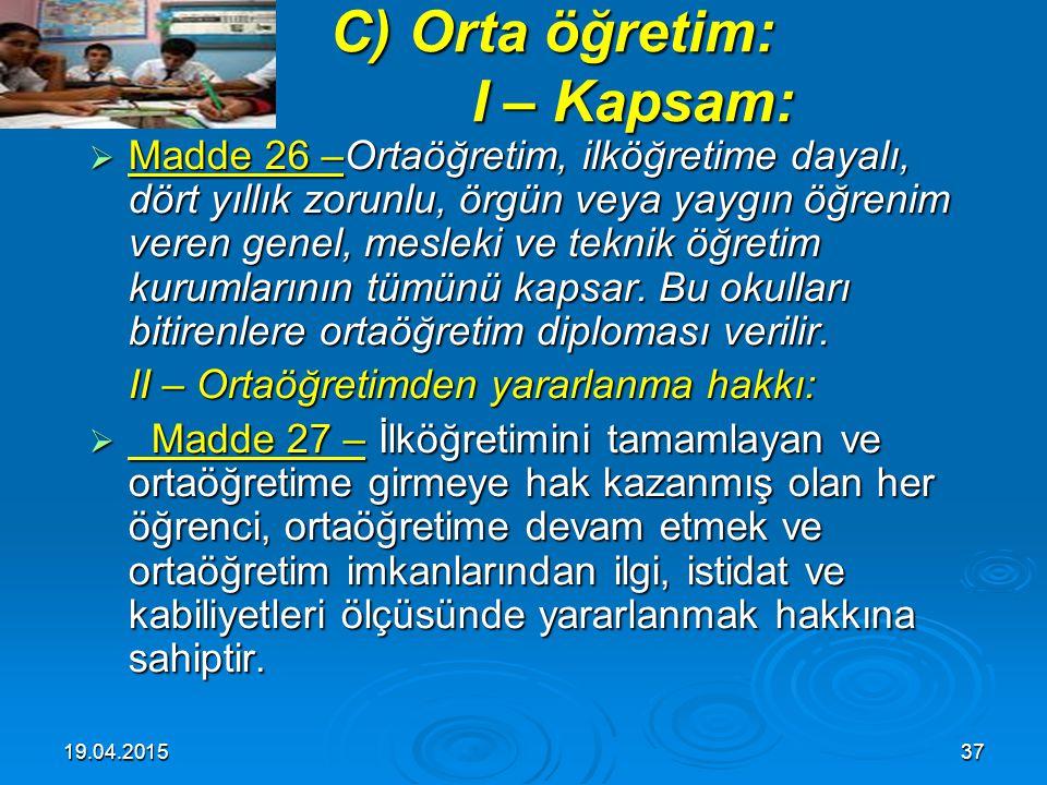 19.04.201536 III – Kuruluş: a) İlköğretim kurumları: III – Kuruluş: a) İlköğretim kurumları:  Madde 24 – (Değişik: 30/3/2012 - 6287/8 md.) İlköğretim