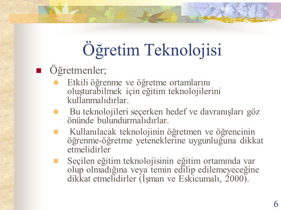 7 Eğitim Teknolojilerinin uygulamaları üzerinde çalışan Doğdu-Arslan, sınıflarda eğitim teknolojisi uygulamalarının etkin şekilde gerçekleşmesi için üç temel şartın varlığına ihtiyaç olduğunu belirtmektedir.