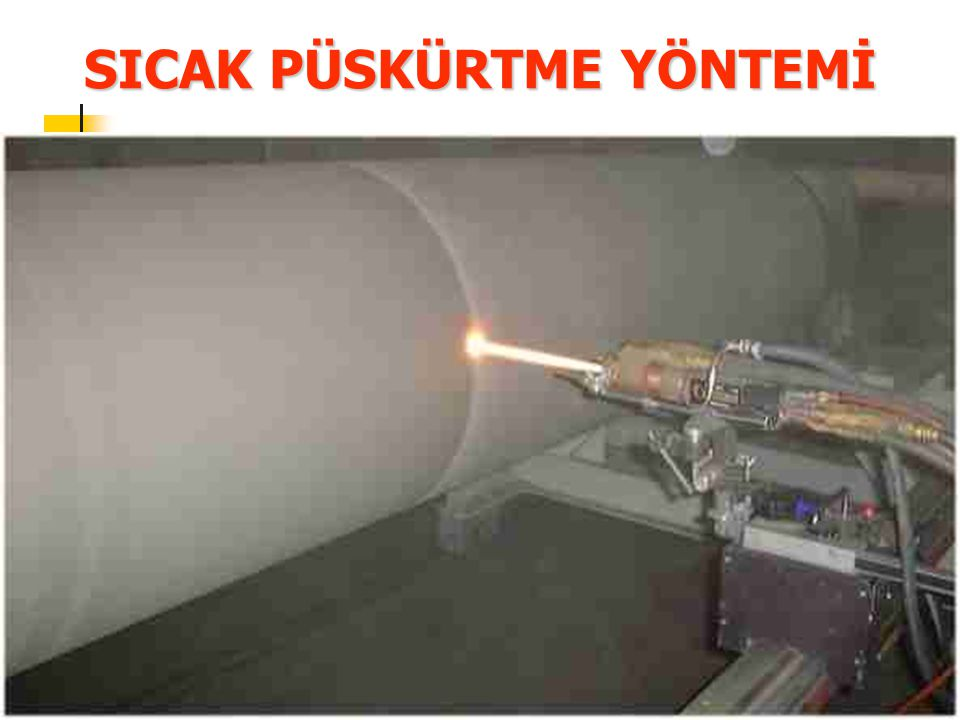 4 TERMAL PÜSKÜRTME thermal spray plasma