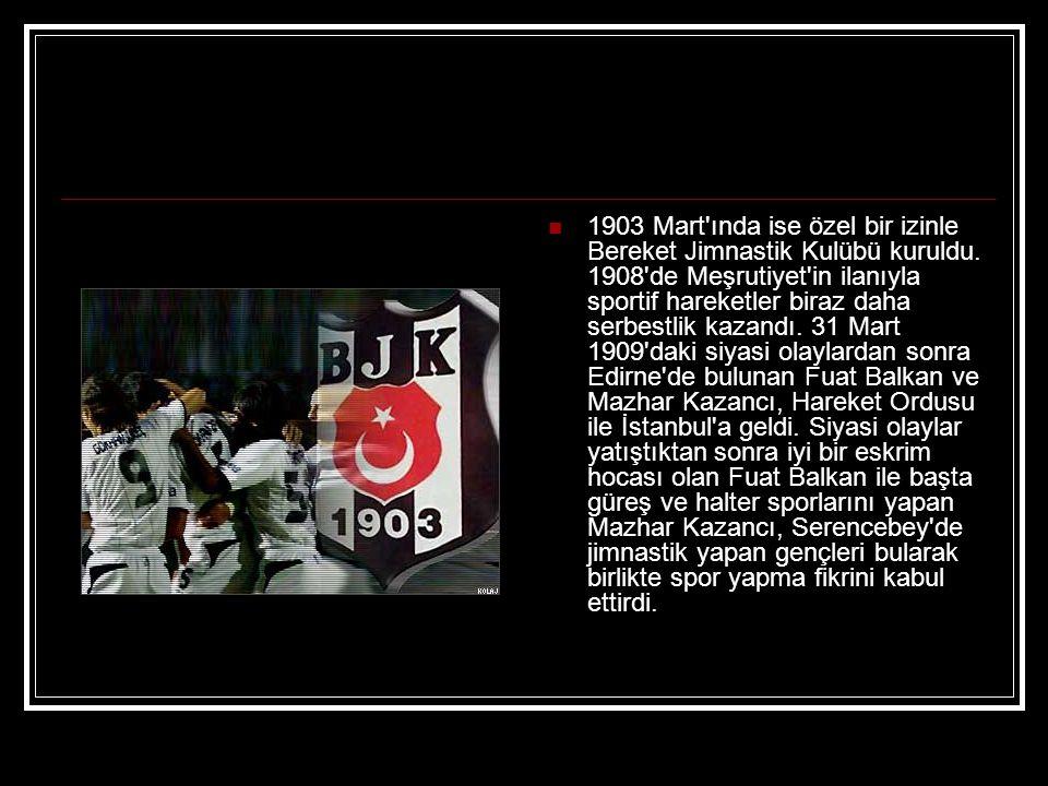 Fuat Balkan, Ihlamur daki evinin altındaki yeri, kulüp merkezi yaptı ve Bereket Jimnastik Kulübü nün adı Beşiktaş Osmanlı Jimnastik Kulübü olarak değiştirildi.