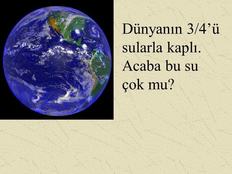 12742 km Deniz suyu tabakası kalınlığı en derin yerde bile 11 km, Ortalama alınırsa tüm denizlerin derinliği 4 km.
