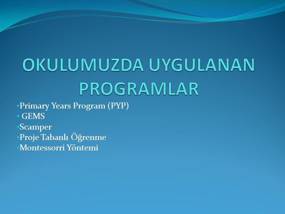 Primary Years Program (PYP) GEMS Scamper Proje Tabanlı Öğrenme Montessorri Yöntemi