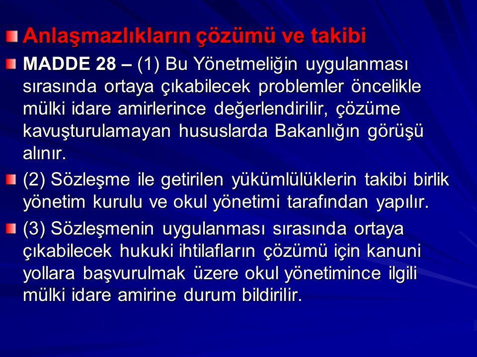 Anlaşmazlıkların çözümü ve takibi MADDE 28 – (1) Bu Yönetmeliğin uygulanması sırasında ortaya çıkabilecek problemler öncelikle mülki idare amirlerince