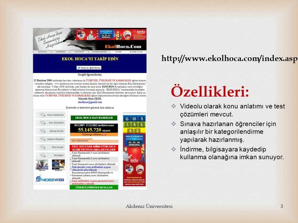 http://www.ekolhoca.com/index.asp Özellikleri:  Videolu olarak konu anlatımı ve test çözümleri mevcut.