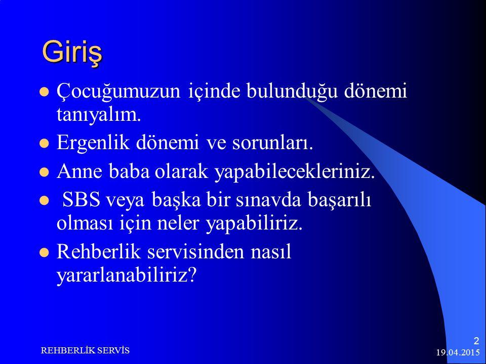 19.04.2015 REHBERLİK SERVİS 1 Rehberlik Servisi Veli Bilgilendirme Semineri
