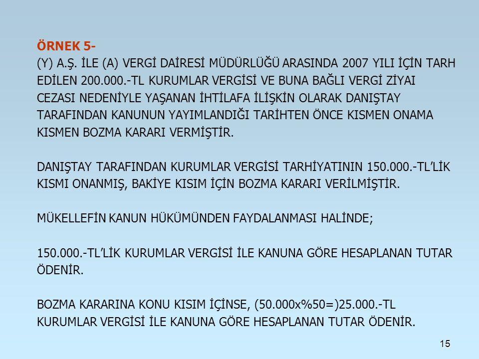15 ÖRNEK 5- (Y) A.Ş.