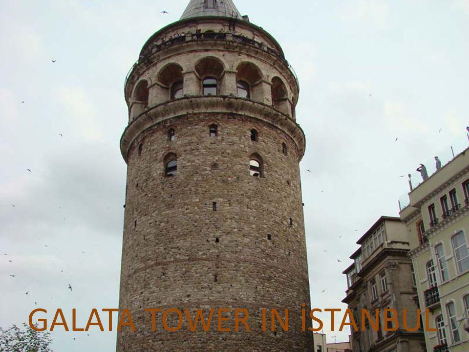 GALATA TOWER IN İSTANBUL