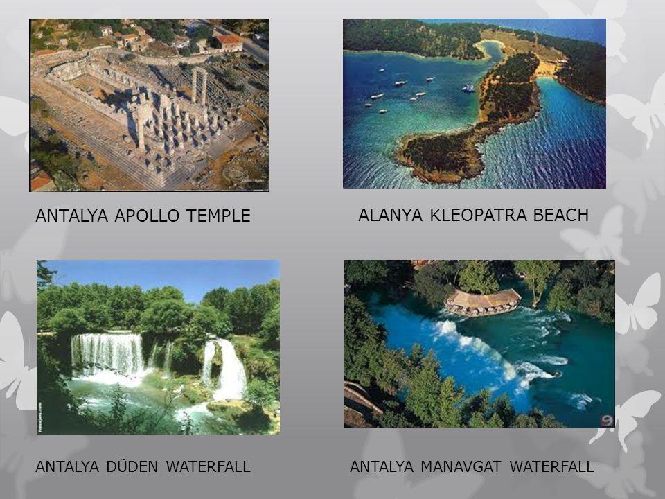 ANTALYA APOLLO TEMPLE ALANYA KLEOPATRA BEACH ANTALYA DÜDEN WATERFALLANTALYA MANAVGAT WATERFALL