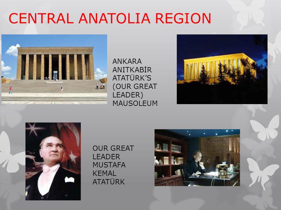 CENTRAL ANATOLIA REGION ANKARA ANITKABİR ATATÜRK'S (OUR GREAT LEADER) MAUSOLEUM OUR GREAT LEADER MUSTAFA KEMAL ATATÜRK