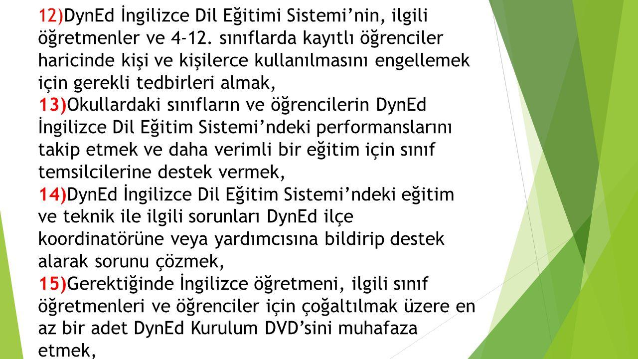12)DynEd İngilizce Dil Eğitimi Sistemi'nin, ilgili öğretmenler ve 4-12.