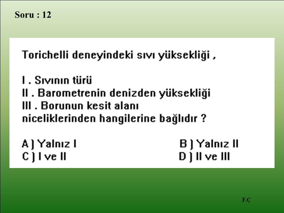 F.Ç Soru : 12