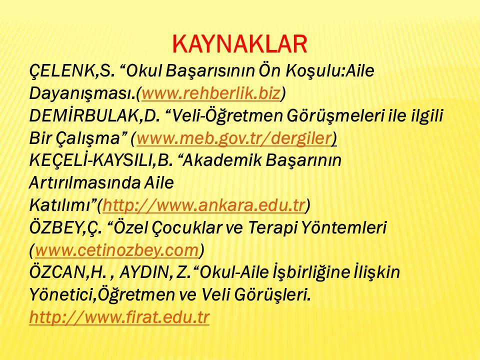 KAYNAKLAR ÇELENK,S.