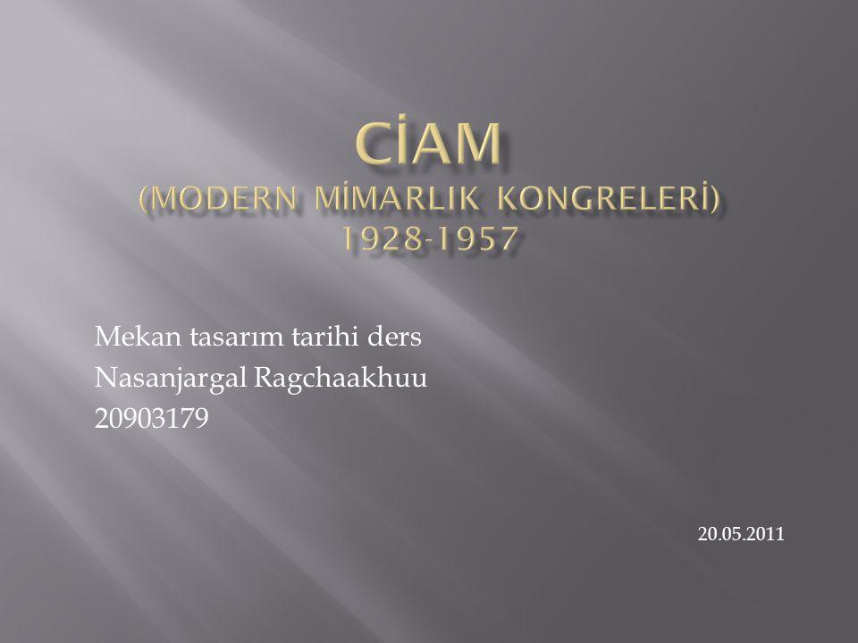 Modern Mimarlık Kongreleri 1928 yılında İsviçre'nin La Sarraz şehrinde kurulmuş.