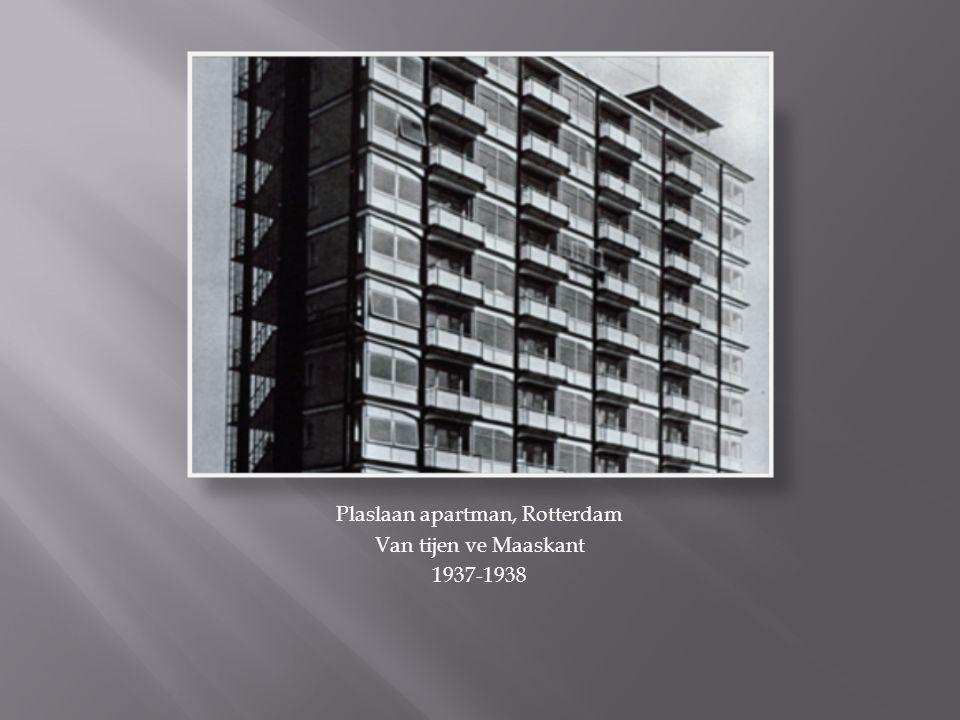 Plaslaan apartman, Rotterdam Van tijen ve Maaskant 1937-1938