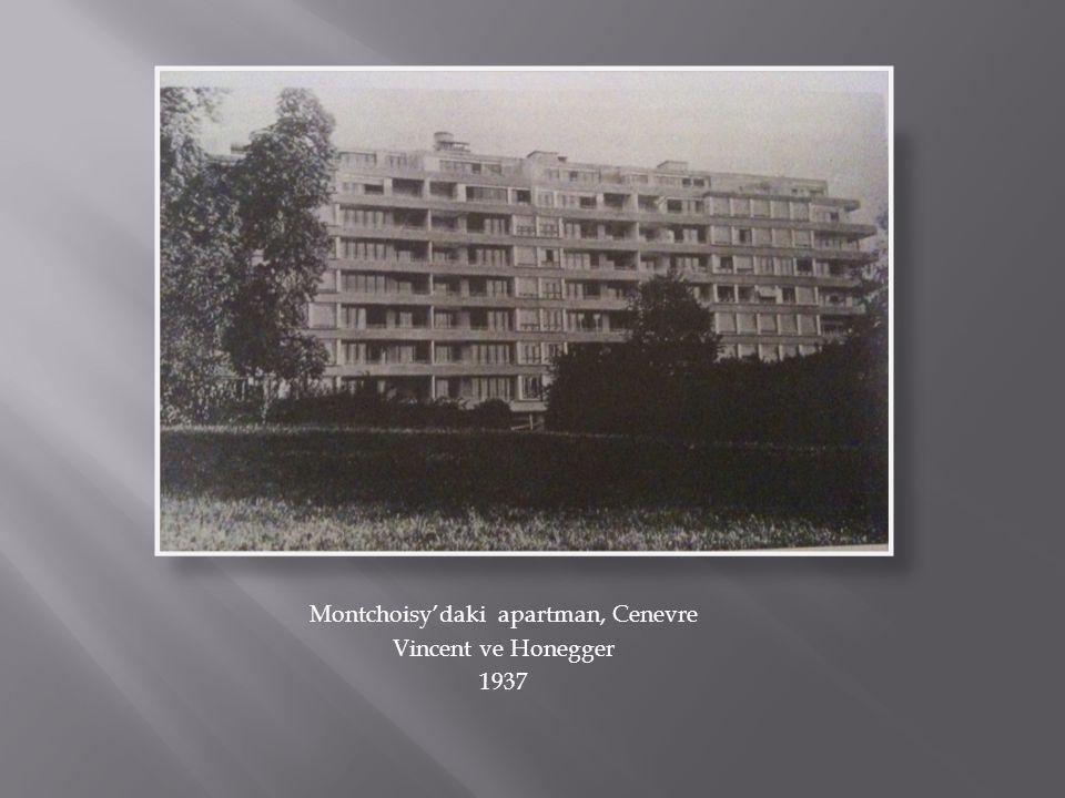 Montchoisy'daki apartman, Cenevre Vincent ve Honegger 1937