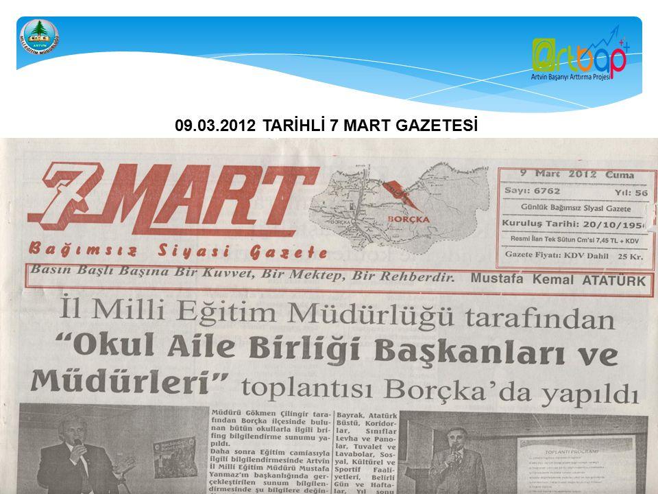 09.03.2012 TARİHLİ 7 MART GAZETESİ