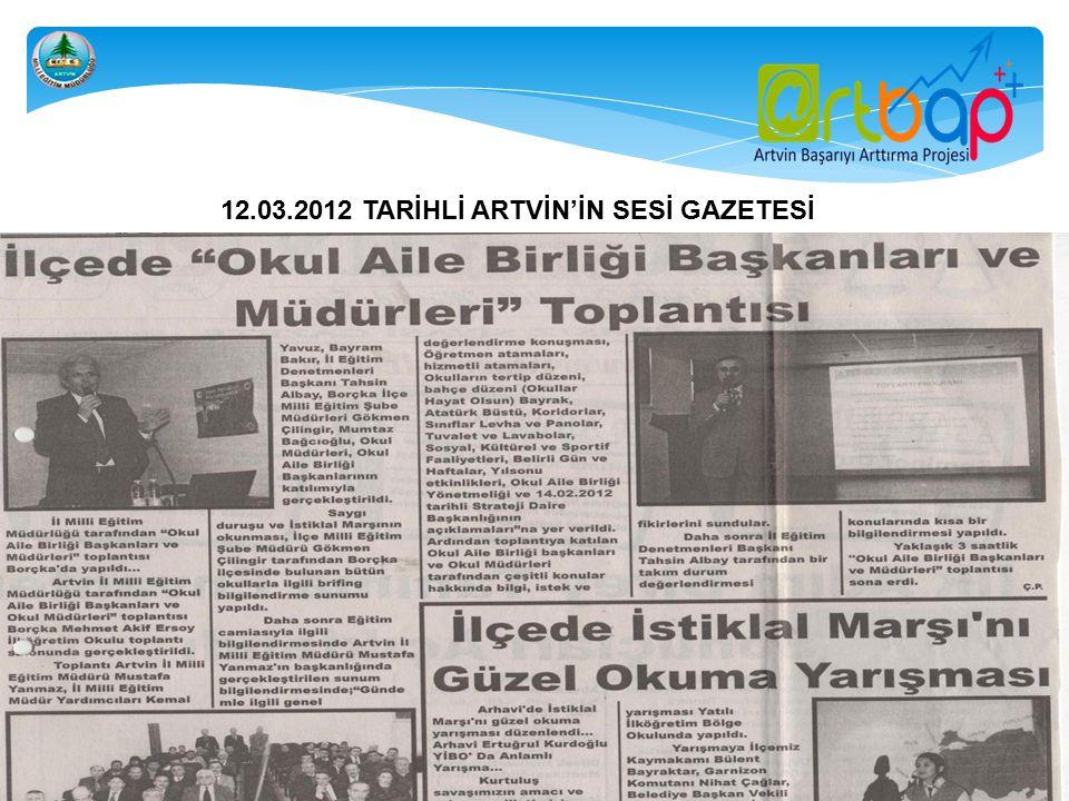 12.03.2012 TARİHLİ ARTVİN'İN SESİ GAZETESİ