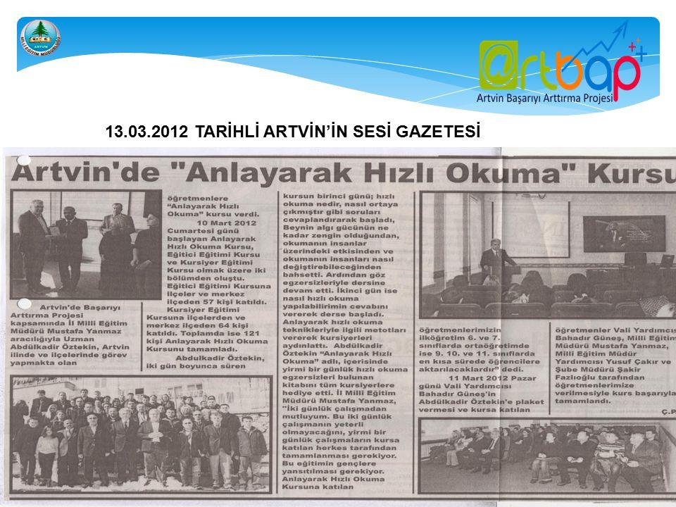 13.03.2012 TARİHLİ ARTVİN'İN SESİ GAZETESİ