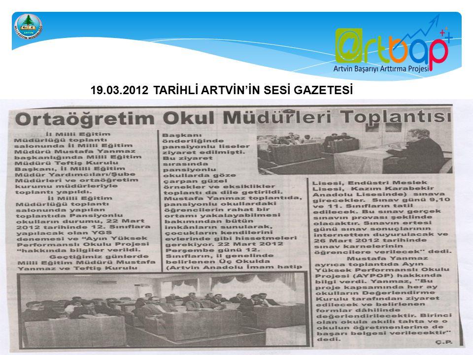 19.03.2012 TARİHLİ ARTVİN'İN SESİ GAZETESİ