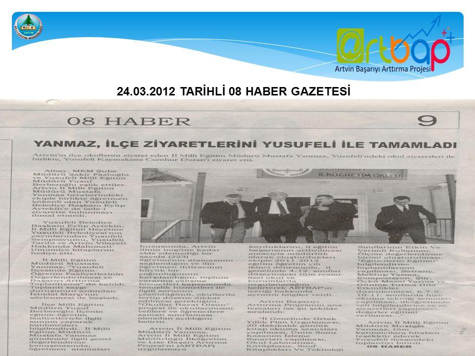 24.03.2012 TARİHLİ 08 HABER GAZETESİ