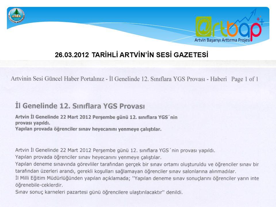 26.03.2012 TARİHLİ ARTVİN'İN SESİ GAZETESİ