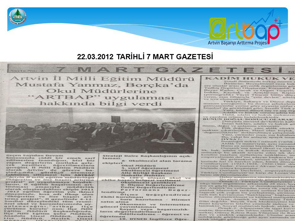 22.03.2012 TARİHLİ 7 MART GAZETESİ