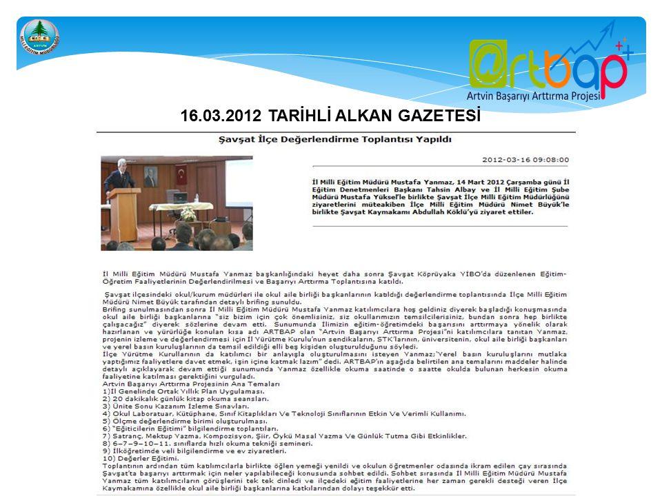 16.03.2012 TARİHLİ ALKAN GAZETESİ