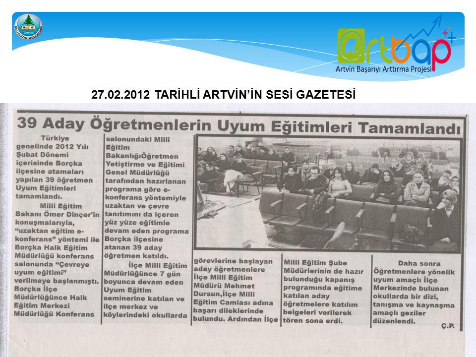 27.02.2012 TARİHLİ ARTVİN'İN SESİ GAZETESİ