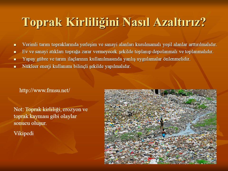 Çevre Kirliliğini Nasıl Azaltırız.1· Ormanlarda izinsiz ağaç kesmeyip, ateş yakmamalıyız.