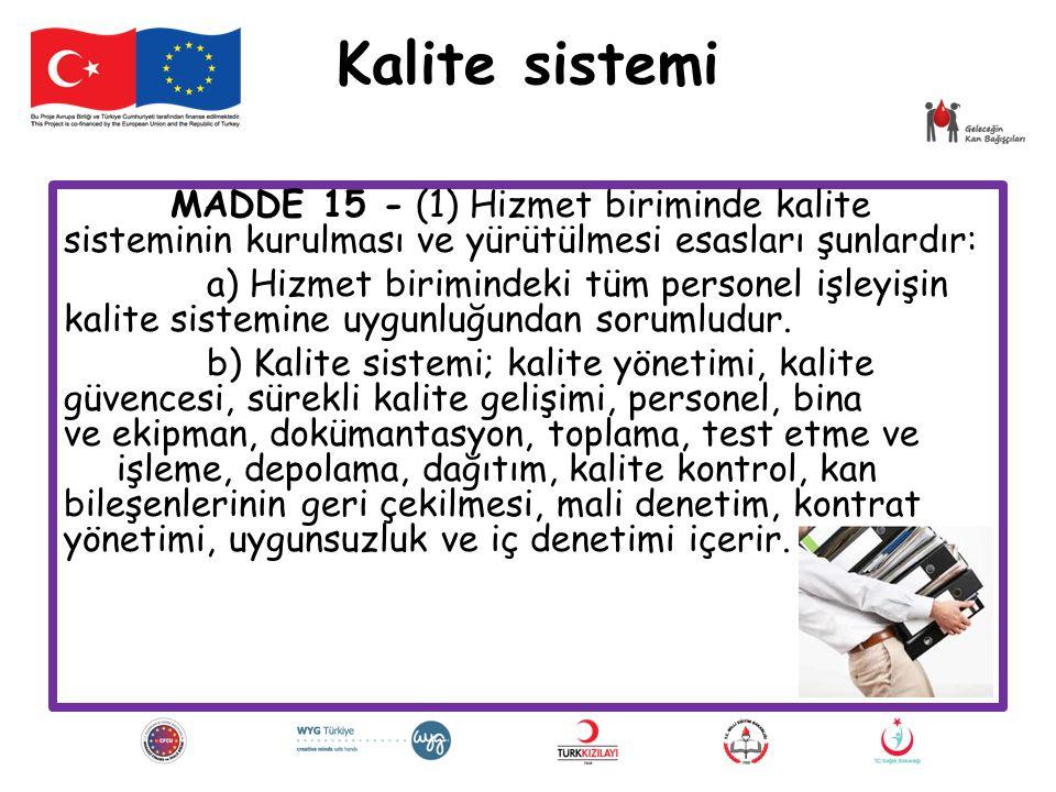 Kalite sistemi MADDE 15 - (1) Hizmet biriminde kalite sisteminin kurulması ve yürütülmesi esasları şunlardır: a) Hizmet birimindeki tüm personel işley