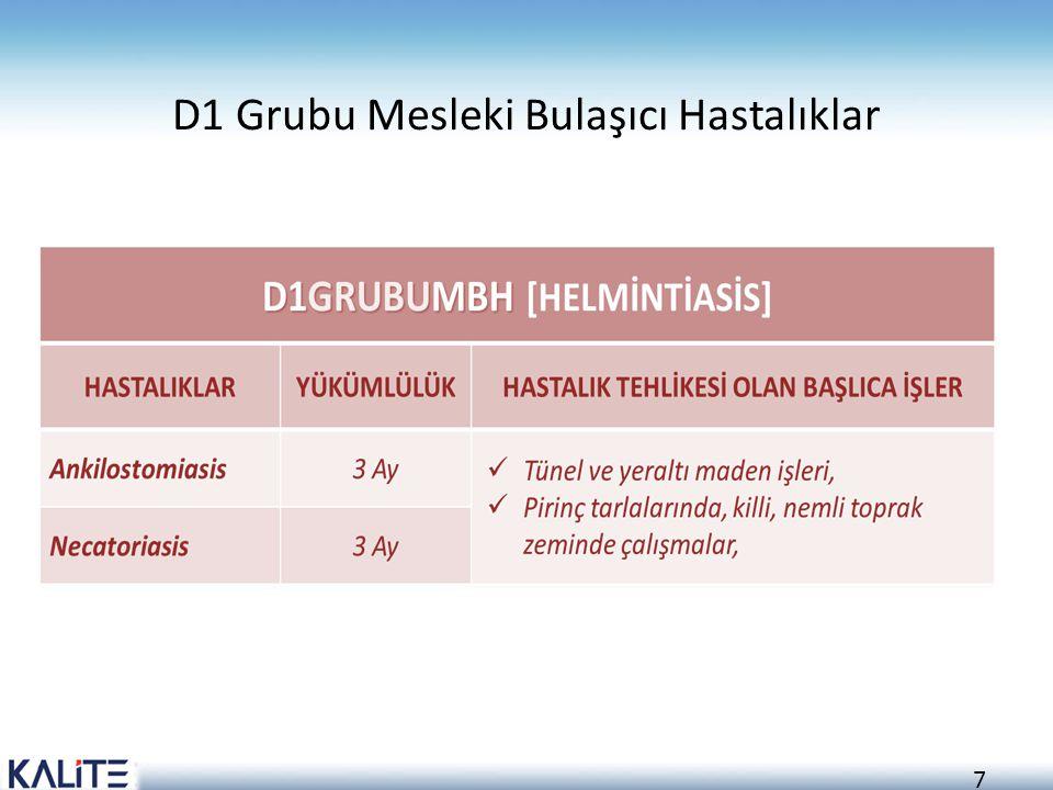7 D1 Grubu Mesleki Bulaşıcı Hastalıklar