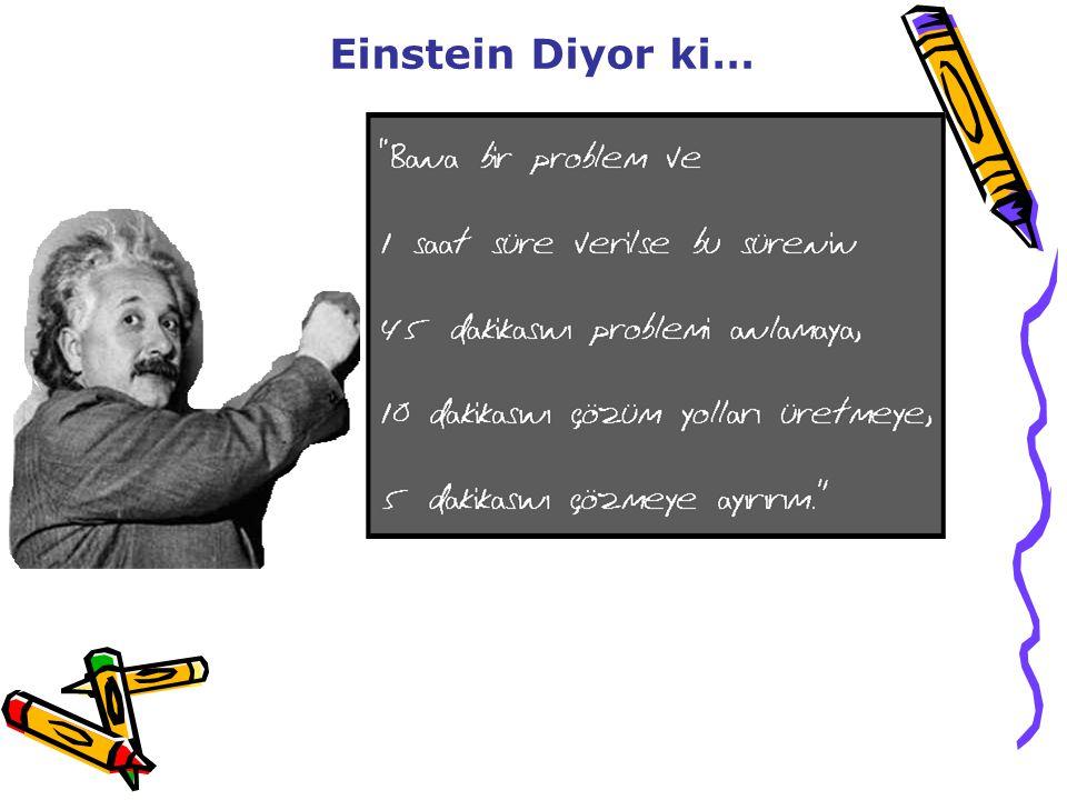 Einstein Diyor ki…