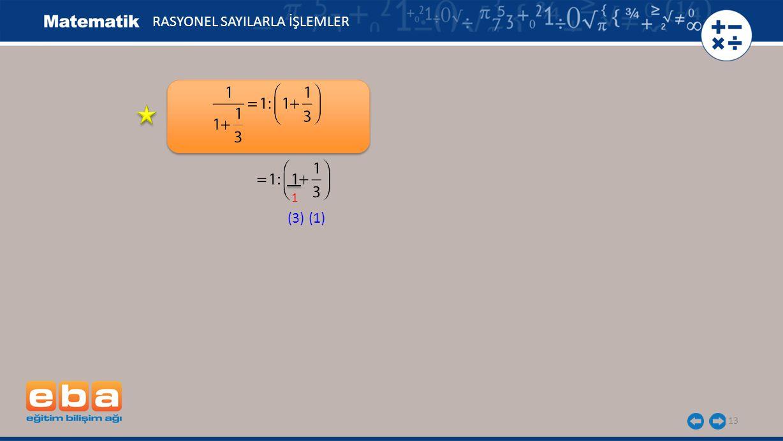 13 RASYONEL SAYILARLA İŞLEMLER 1 (3)(1)