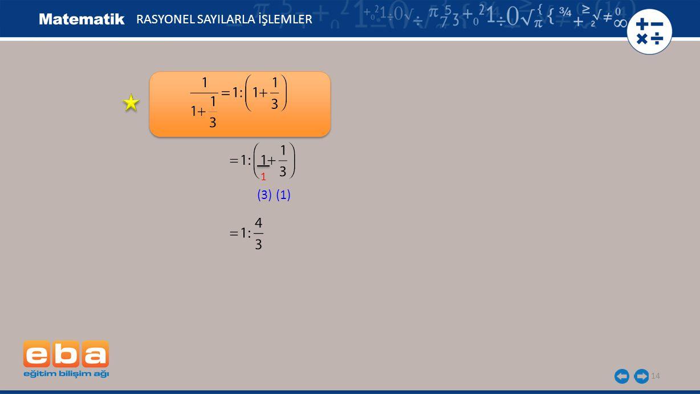 14 RASYONEL SAYILARLA İŞLEMLER 1 (3)(1)