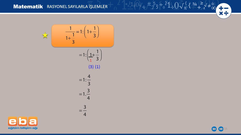 15 RASYONEL SAYILARLA İŞLEMLER 1 (3)(1)