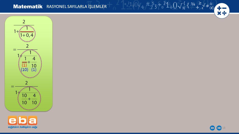 18 RASYONEL SAYILARLA İŞLEMLER (1) (10) (1)