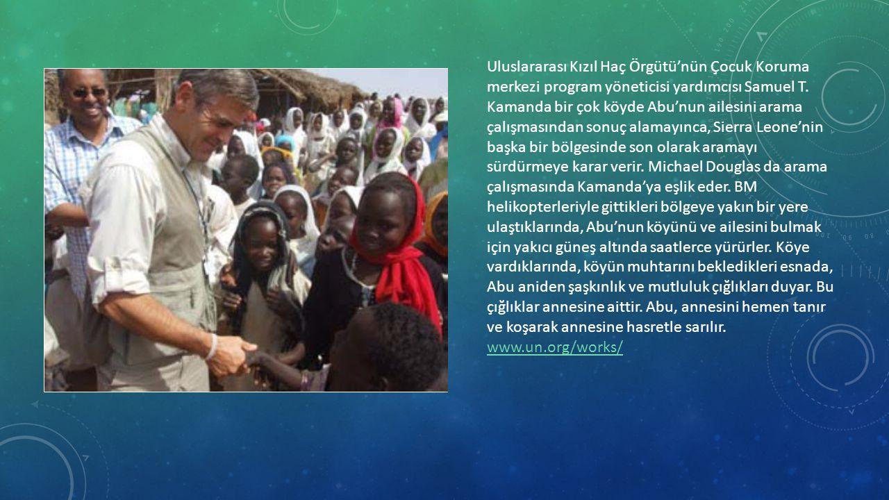 Uluslararası Kızıl Haç Örgütü'nün Çocuk Koruma merkezi program yöneticisi yardımcısı Samuel T. Kamanda bir çok köyde Abu'nun ailesini arama çalışmasın