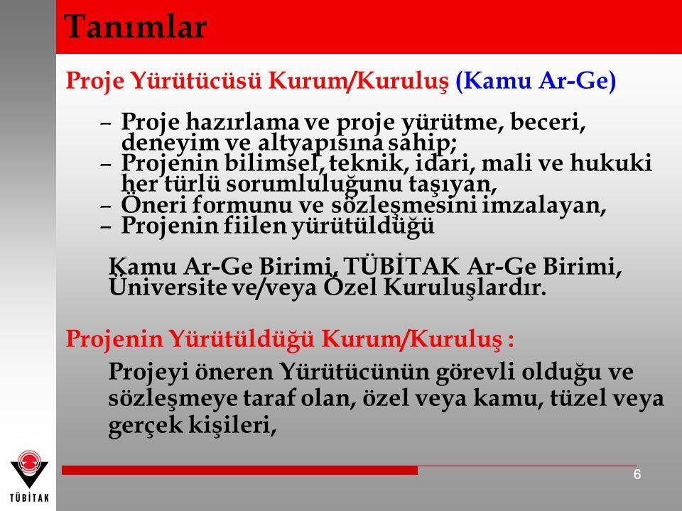 Özel Kuruluş Ticaret sicil belgesi olan kuruluşlar, Yazılım geliştirmeye yönelik üretken hizmet alanında faaliyet gösteren kuruluşlar, Sektör ve büyüklüğüne bakılmaksızın firma düzeyinde katma değer yaratan Türkiye'de yerleşik bütün kuruluşlardır.