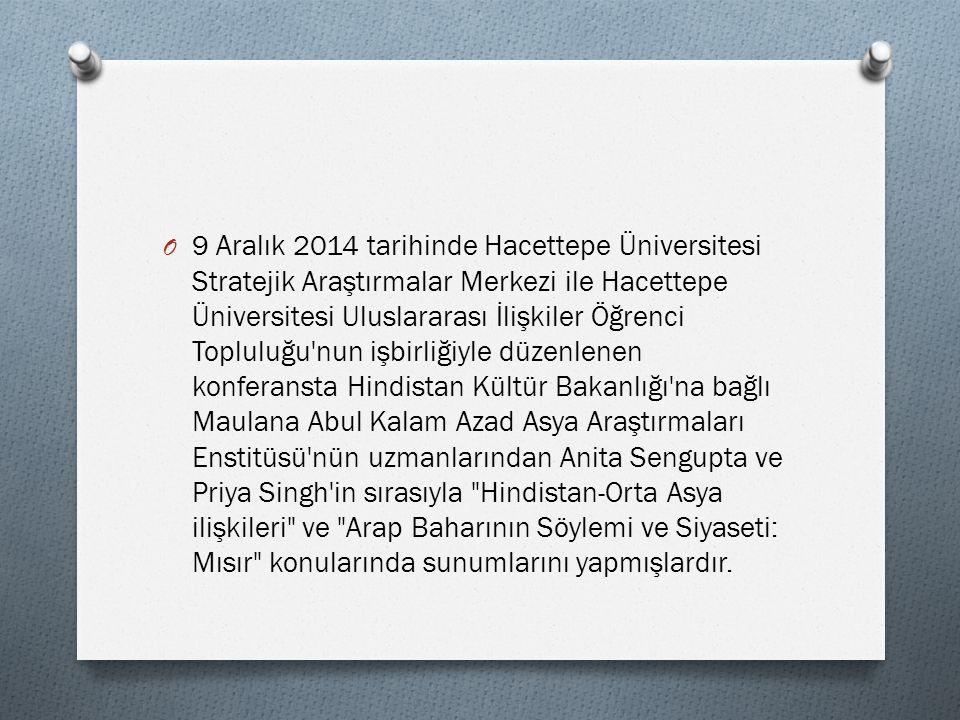 O 9 Aralık 2014 tarihinde Hacettepe Üniversitesi Stratejik Araştırmalar Merkezi ile Hacettepe Üniversitesi Uluslararası İlişkiler Öğrenci Topluluğu'nu