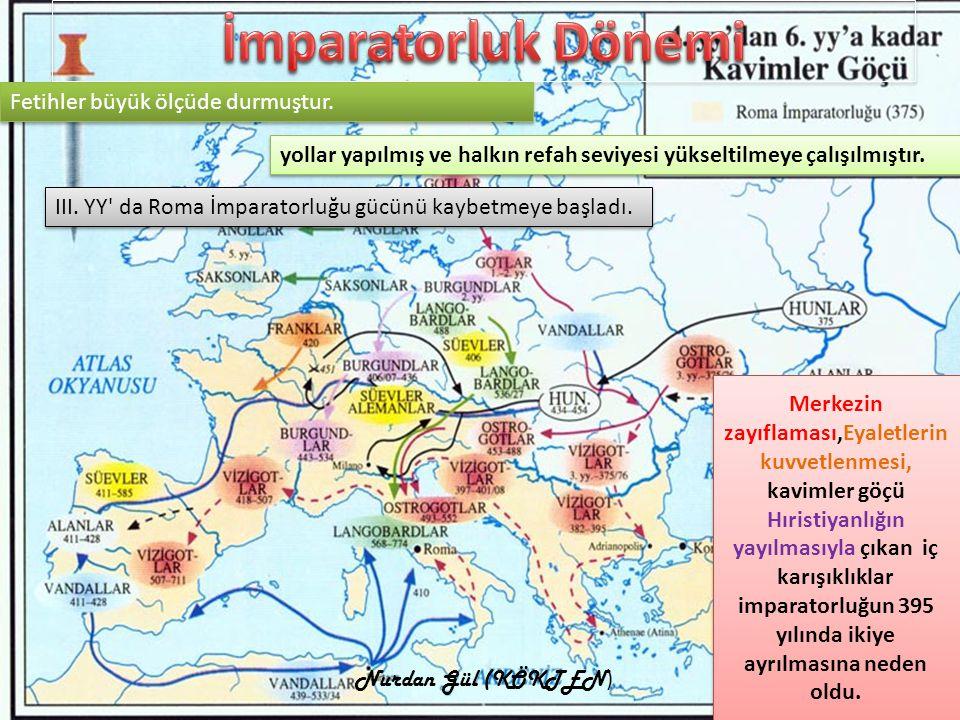 Doğu Roma İmparatorluğu(BİZANS) Batı Roma İmparatorluğu Başkentleri Roma İstanbul Roma İmp.